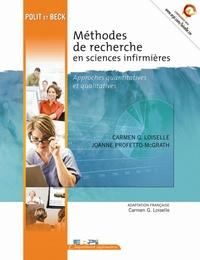 Carmen Loiselle et Joanne Profetto-McGrath - Méthodes de recherche en sciences infirmières - Approches quantitatives et qualitatives.
