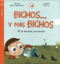 Carmen López-Manterola et Albert Pinilla - Bichos... y más bichos - Si te asustas, me asusto.