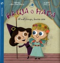 Carmen López-Manterola et Albert Pinilla - Bruja o Hada - Al mal tiempo, buena cara.
