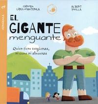 Carmen López-Manterola et Albert Pinilla - El gigante menguante - Quien tiene vergüenza, ni come ni almuerza.