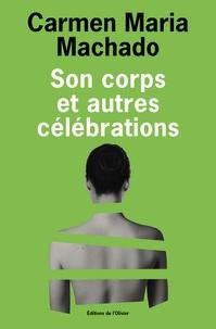 Livres téléchargeables gratuitement pour les lecteurs mp3 Son corps et autres célébrations in French 9782823614114 FB2 ePub