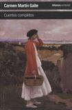 Carmen Martín Gaite - Cuentos completos.