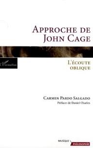Carmen Pardo Salgado - Approche de John Cage - L'écoute oblique.