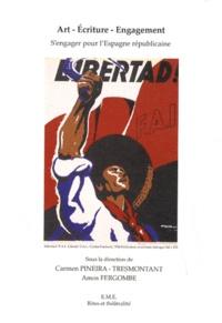 Carmen Pineira-Tresmontant et Amos Fergombé - Art, écriture, engagement - S'engager pour l'Espagne républicaine.