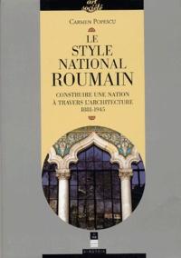 Le style national roumain - Construire une Nation à travers larchitecture, 1881-1945.pdf