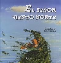 Carmen Posadas et Emilio Urberuaga - El señor Viento Norte.
