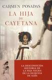 Carmen Posadas - La Hija de Cayetana.