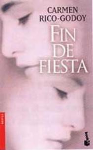 Carmen Rico-Godoy - Fin de fiesta.