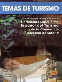 Temas de turismo - Manual para la preparacion del Certificado Superior de Espanol del Turismo de la Camara de Comercio de Madrid.pdf