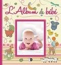 Carmen Saez et Marcela Grez - L'album de bébé.
