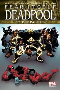 Carmen Segovia et Chris Yost - Fear Itself  : Deadpool & compagnie.