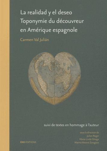 La realidad y el deseo. Toponymie du découvreur en Amérique espagnole (1492-1520)
