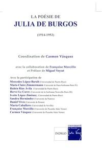 Carmen Vasquez et  Collectif - La poésie de Julia de Burgos (1914-1953) - Actes des journées d'études internationales d'Amiens (2004).
