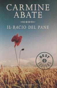 Carmine Abate - Il bacio del pane.