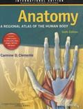 Carmine-D Clemente - Anatomy - A Regional Atlas of the Human Body.