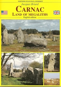 Jacques Briard - Carnac, land of megaliths.
