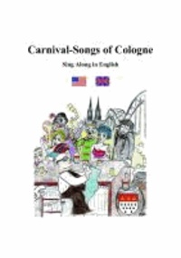 Carnival-Songs of Cologne - Sing Along in English.