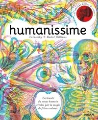 Carnovsky et Rachel Williams - Humanissime - La beauté du corps humain révélée par la magie de filtres colorés.
