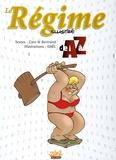 Caro et  Bertrand - Le Régime illustré de A à Z.