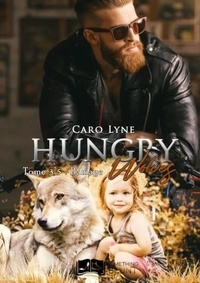 Caro Lyne - Hungry Wolves, tome 3.5 : Damage.