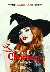 Caro Lyne - Witchy Christmas.