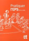 Caro - Pratiquer l'EPS 8 à 12 ans - Des activités physiques et sportives au cycle 3.