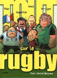 Caro et  Bertrand - Tout sur le Rugby.