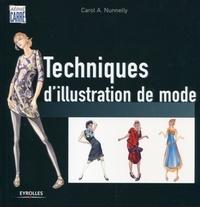 Carol A. Nunnelly - Techniques d'illustration de mode.