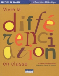 Carol Ann Tomlinson - Vivre la différenciation en classe.