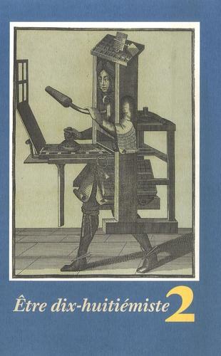 Carol Blum - Etre dix-huitiémiste - Tome 2.