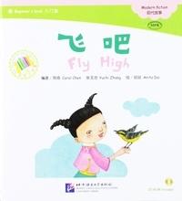 Carol Chen - Fly high (chinese graded readers beginner's level).