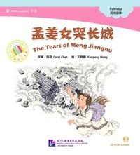 Carol Chen et Xiaopeng Wang - The Tears of Meng Jiangnu (Intermediate) | 孟姜女哭长城 (+CD) (Chinois avec Pinyin).