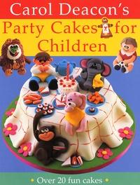 Carol Deacon - Carol's Deacon's Party Cakes for children.