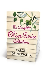 Carol Drinkwater - The Complete Olive Series Collection - The Olive Farm, The Olive Season, The Olive Harvest, The Olive Route, The Olive Tree, Return to the Olive Farm.