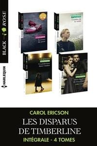 Carol Ericson - Les disparus de Timberline - Intégrale 4 tomes.