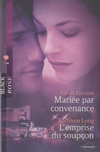 Mariée par convenance ; L'emprise du soupçon