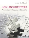 Carol Genetti - How Languages Work - An Introduction to Language and Linguistics.