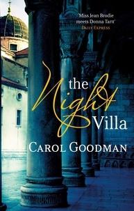 Carol Goodman - The Night Villa.