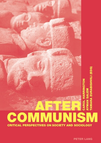 Carol Harrington et Ayman Salem - After Communism - Critical Perspectives on Society and Sociology.