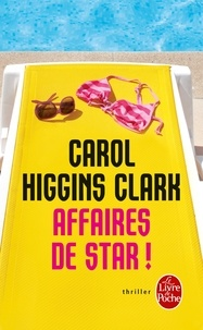 Carol Higgins Clark - Affaires de star !.