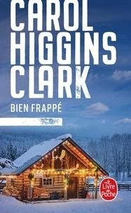 Carol Higgins Clark - Bien frappé.