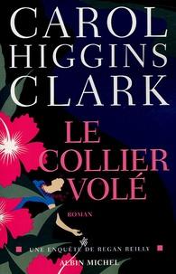 Carol Higgins Clark - Le collier volé.