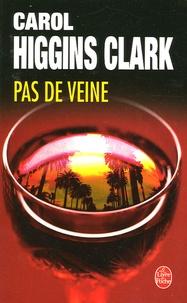 Carol Higgins Clark - Pas de veine.
