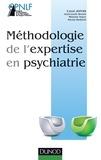 Carol Jonas et Jean-Louis Senon - Méthodologie de l'expertise en psychiatrie.