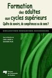 Carol Landry - Formation des adultes aux cycles supérieurs : quête de savoire, de compétences ou de sens?.