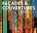 Carol Maillard - Façades & couvertures - Performances, Architecture, Acier.
