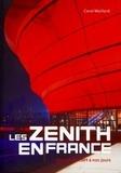 Carol Maillard - Les zénith en France - Histoire de 1984 à nos jours.