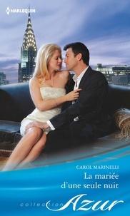 Téléchargez le livre sur ipod nano La mariée d'une seule nuit (French Edition) 9782280293334