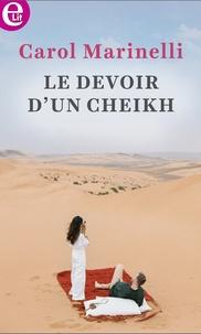 Carol Marinelli - Le devoir d'un cheikh.