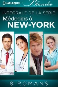 "Carol Marinelli et Janice Lynn - Série ""Médecins à New York"" : l'intégrale."